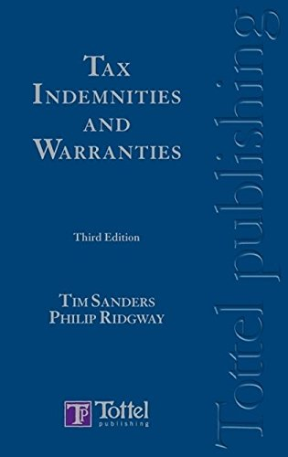 Tax Indemnities and Warranties: Third Edition (1845921275) by Tim Sanders; Philip Ridgway