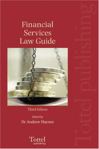 Financial Services Law Guide: Third Edition