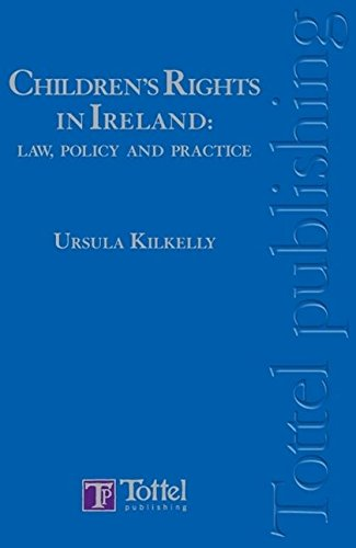Children's Rights In Ireland: Ursula Kilkelly