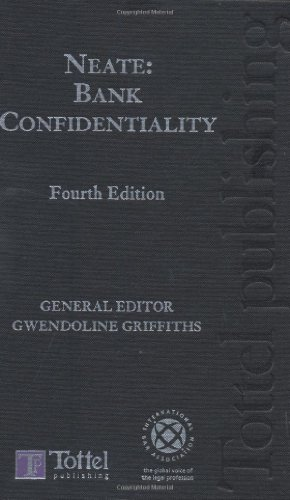 9781845922368: Neate: Bank Confidentiality: Fourth Edition