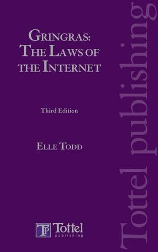 Gringras: The Laws of the Internet: Third Edition: Clive Gringras