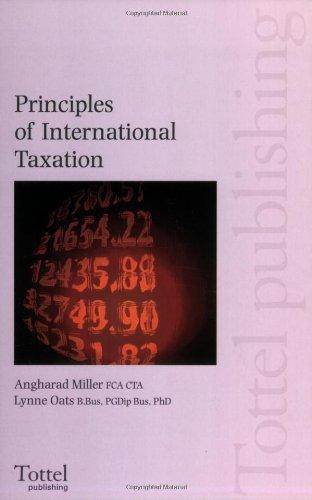 Principles of InternationalÂTaxation: Miller, Angharad, Oats,