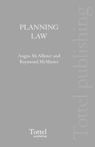 Scottish Planning Law: Chalmers, James P., Ross, Margaret L., McMaster, Raymond, McAllister, Angus