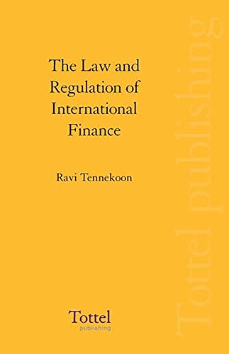 9781845923921: The Law and Regulation of International Finance