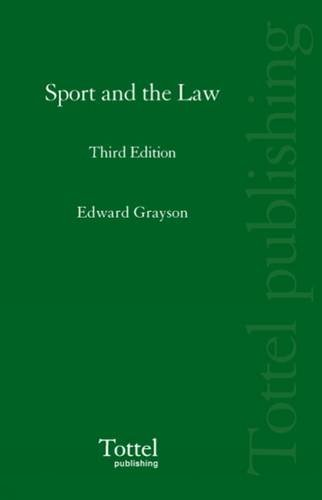 9781845924447: Sport and the Law: 3rd Edition