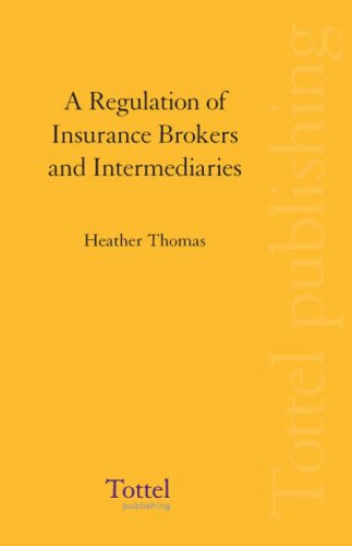 9781845925420: A Regulation of Insurance Brokers and Intermediaries: Implementation of the Insurance Mediation Directive in the UK
