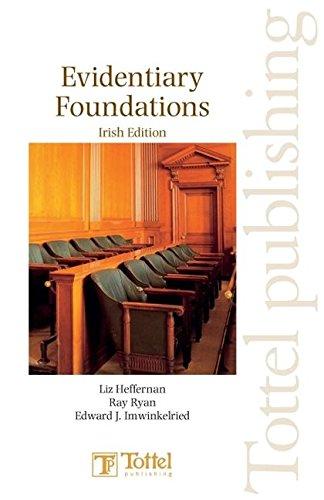 9781845927875: Evidentiary Foundations: Irish Edition