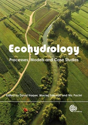 9781845930028: Ecohydrology: Processes, Models And Case Studies (Cabi Publishing) (Cabi Publishing) (Cabi Publishing)