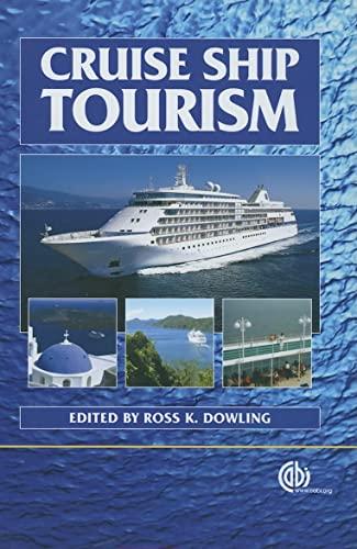 9781845930486: Cruise Ship Tourism