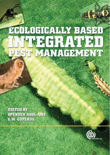 Ecologically-Based Integrated Pest Management: Koul, Opender, Cuperus,