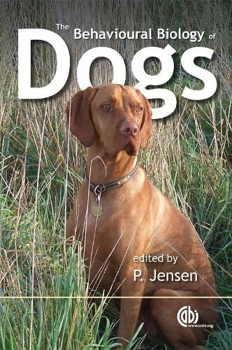 9781845931872: Behavioural Biology of Dogs (Cabi Publishing)