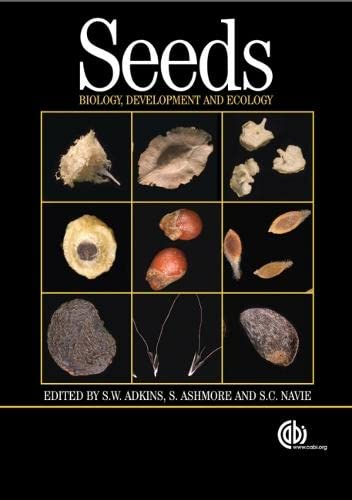 Seeds: Biology, Development and Ecology: CABI