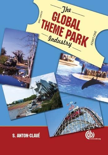 9781845932084: The Global Theme Park Industry