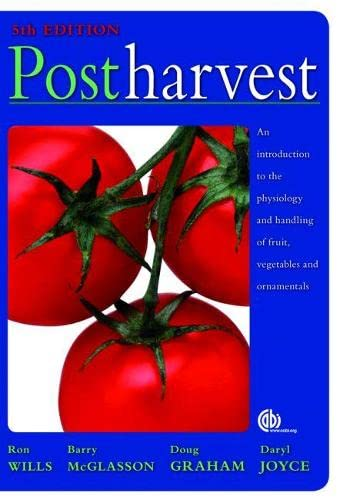 9781845932275: Postharvest: An introduction to the physiology and handling of fruit, vegetables and ornamentals (Cabi Publishing)