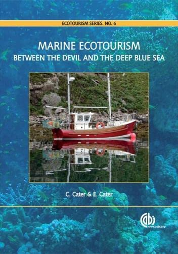 9781845932596: Marine Ecotourism: Between the Devil and the Deep Blue Sea (Ecotourism Series)