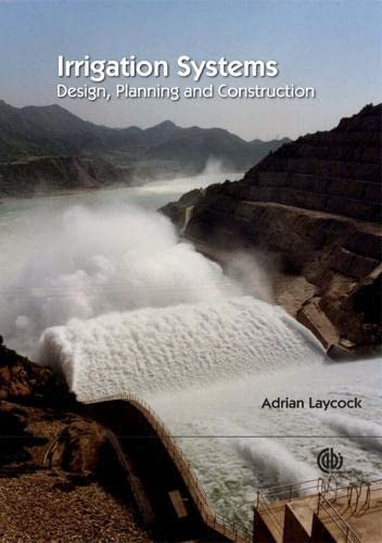 9781845932633: Irrigation System: Design, Planning and Construction