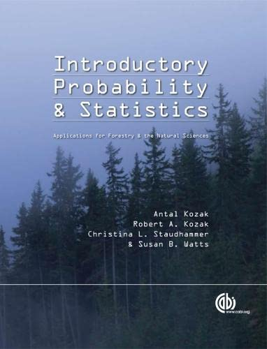 Introductory Probability and Statistics: Applications for Forestry and Natural Sciences (Modular ...