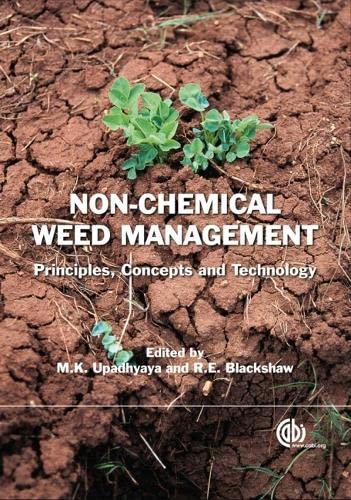 9781845932909: Non Chemical Weed Management: Principles, Concepts and Technology (Cabi Publishing)