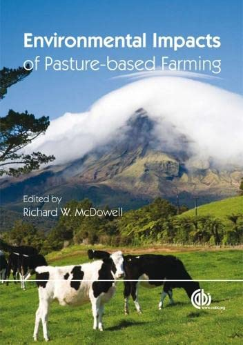 Environmental Impacts of Pasture-Based Farming (Hardcover): R W McDowell