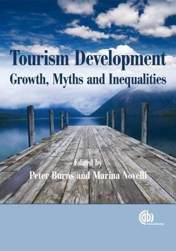9781845934255: Tourism Development: Growths, Myths and Inequalities