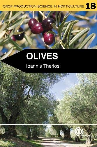 Olives (Crop Production Science in Horticulture): Ioannis Therios
