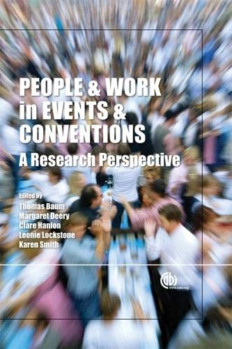 People and Work in Events and Conventions: A Research Perspective (Cabi): CABI