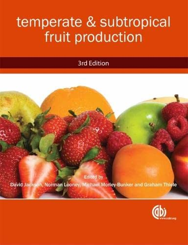 9781845935016: Temperate and Subtropical Fruit Production