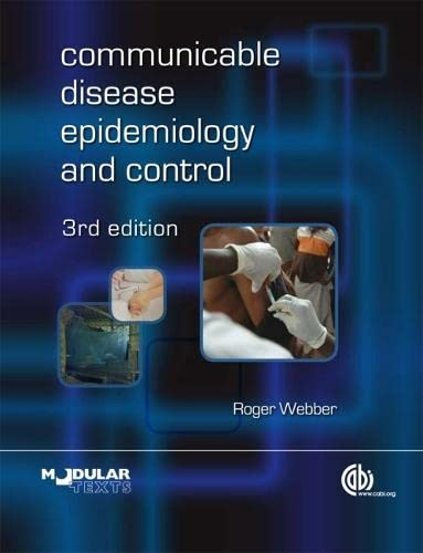 9781845935054: Communicable Disease Epidemiology and Control: A Global Perspective (Modular Texts Series)