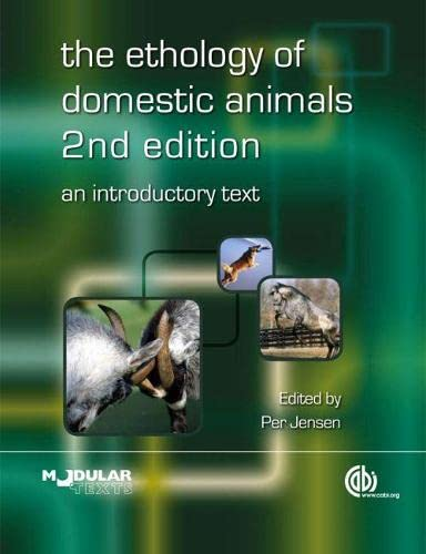 The Ethology of Domestic Animals: An Introductory Text (Modular Texts): Jensen, Per