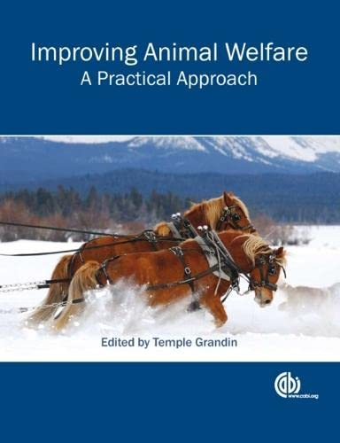 9781845935412: Improving Animal Welfare: A Practical Approach (Cabi)