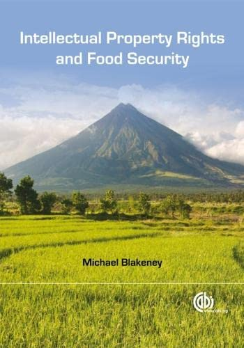 9781845935603: Intellectual Property Rights and Food Security