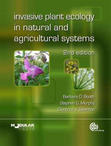 9781845936051: Invasive Plant Ecology in Natural and Agricultural Systems (Modular Texts Series)