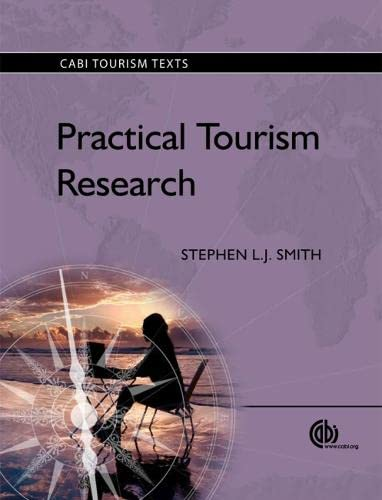 9781845936327: Practical Tourism Research (CABI Tourism Texts)
