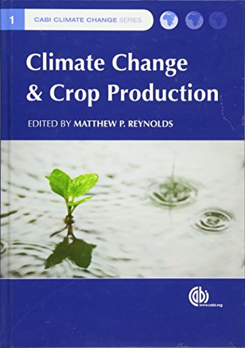 9781845936334: Climate Change and Crop Production (CABI Climate Change Series)