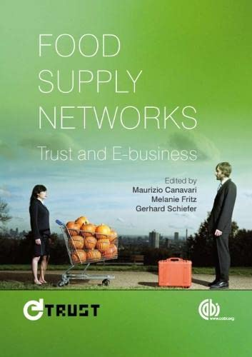 9781845936389: Food Supply Networks: Trust and E-business