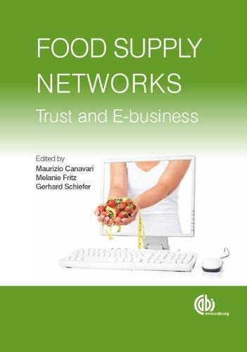 9781845936396: Food Supply Networks: Trust and E-business