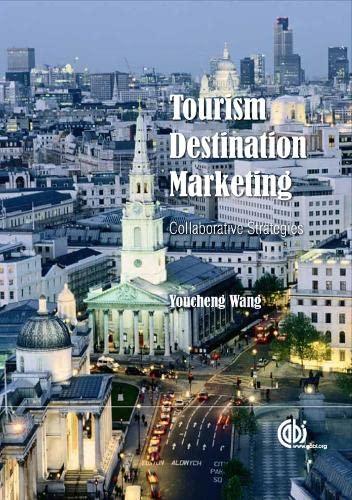 9781845936563: Tourism Destination Marketing: Collaborative Strategies