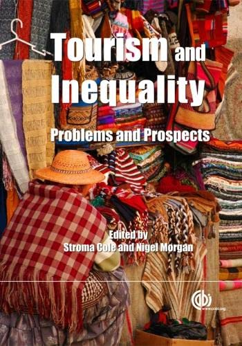 9781845936624: Tourism and Inequality: Problems and Prospects