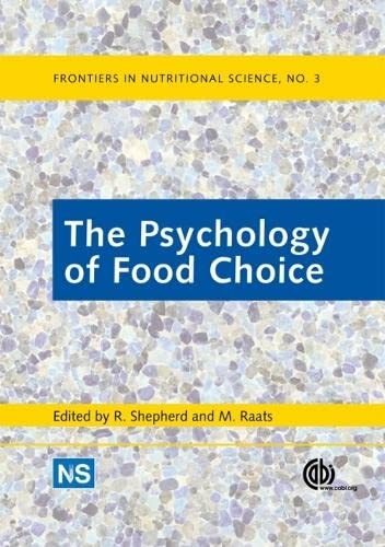9781845937232: The Psychology of Food Choice (Frontiers in Nutritional Science)