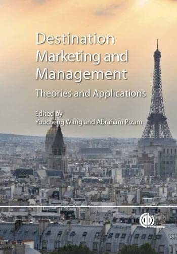 9781845937621: Destination Marketing and Management: Theories and Applications