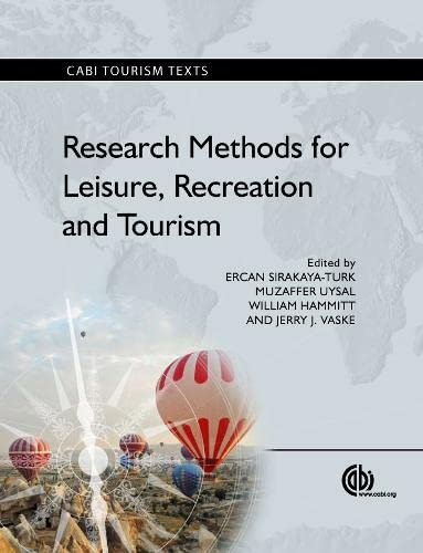 Research Methods for Leisure, Recreation and Tourism (CABI Tourism Texts)