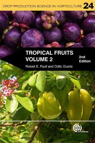 9781845937898: Tropical Fruits