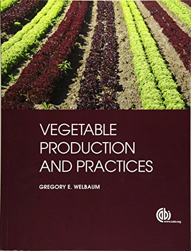 9781845938024: Vegetable Production and Practices