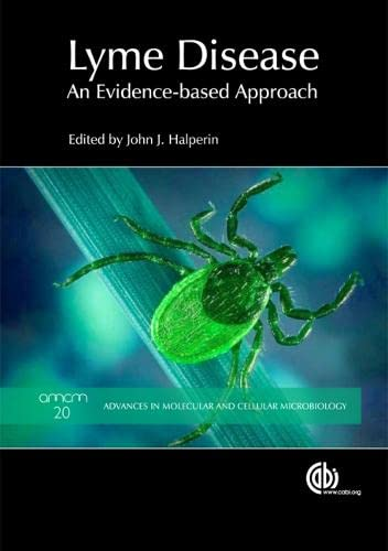 9781845938048: Lyme Disease [OP]: An Evidence-Based Approach (Advances in Molecular and Cellular Microbiology)
