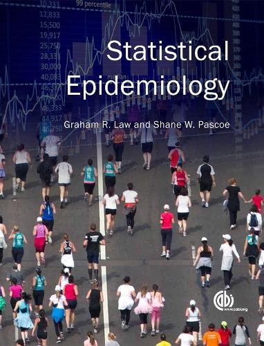 Statistical epidemiology.: Law, Graham R.
