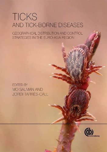 Ticks and Tick-borne Diseases: Geographical Distribution and: M.D. Salman, Jordi