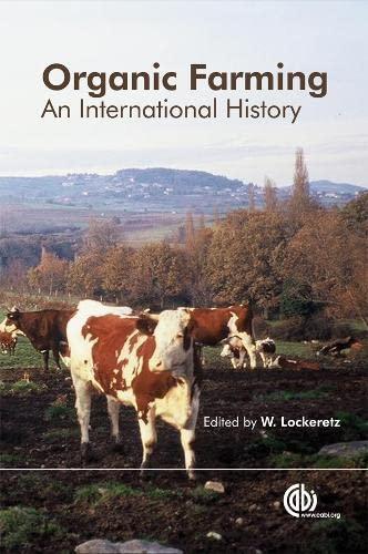 9781845938765: Organic Farming: An International History