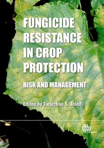 Fungicide Resistance in Crop Protection: Risk and Management: CABI