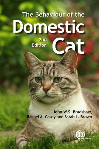 9781845939922: The Behaviour of the Domestic Cat