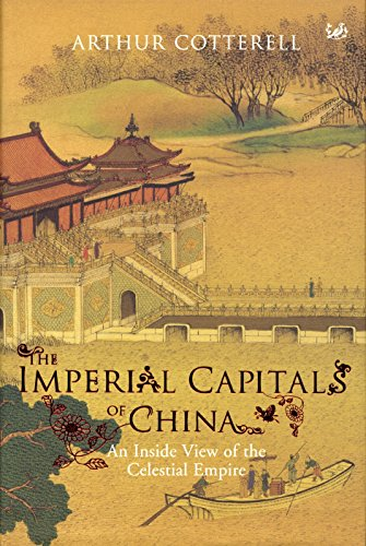 9781845950095: The Imperial Capitals of China: An Inside View of the Celestial Empire